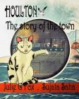 Houlton: The Story of the Town Cover Image