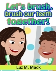 Let's brush, brush our teeth together! Cover Image