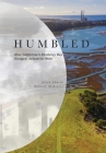 Humbled: How California's Monterey Bay Escaped Industrial Ruin Cover Image