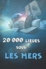 20000 Lieues Sous Les Mers: Jules Verne Cover Image