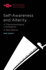 Self-Awareness and Alterity: A Phenomenological Investigation (Studies in Phenomenology and Existential Philosophy) Cover Image