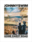 Home Sweet Road: Finding Love, Making Music & Building a Life One City at a Time Cover Image
