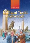 Kallimni Aarabi Bishweesh: A Beginnersa Course in Spoken Egyptian Arabic 1 (Kallimni 'Arabi) Cover Image