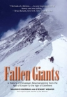 Fallen Giants: A History of Himalayan Mountaineering from the Age of Empire to the Age of Extremes Cover Image
