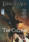 Dragon Age: The Calling (Dragon Age (Numbered Audio) #2) Cover Image