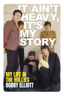 It Ain't Heavy, It's My Story: My Life in The Hollies Cover Image