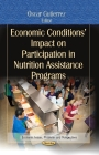 Economic Conditions Impact on Participation in Nutrition Assistance Programs Cover Image