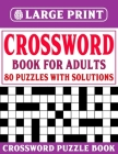 Crossword Puzzle Book for Adults: Large Print Crossword Puzzles For Enjoying Sunday And Travel Time Cover Image