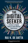The Digital Seeker: A Guide for Digital Teams to Build Winning Experiences Cover Image