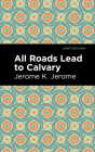 All Roads Lead to Calvary Cover Image