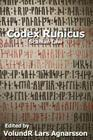 Codex Runicus: Scanian Law: A Runic Manuscript Cover Image