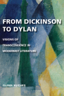 From Dickinson to Dylan: Visions of Transcendence in Modernist Literature Cover Image