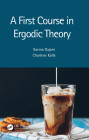 A First Course in Ergodic Theory Cover Image