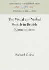 The Visual and Verbal Sketch in British Romanticism (Anniversary Collection) Cover Image