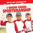 I Show Good Sportsmanship Cover Image