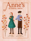 Anne's School Days: Inspired by Anne of Green Gables (An Anne Chapter Book #3) Cover Image
