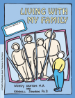 Grow: Living with My Family: A Child's Workbook about Violence in the Home Cover Image