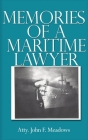 Memories of a Maritime Lawyer Cover Image