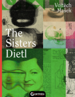The Sisters Dietl (Life) Cover Image