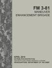 FM 3-81 Maneuver Enhancement Brigade Cover Image