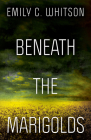 Beneath the Marigolds Cover Image