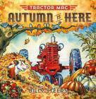 Tractor Mac: Autumn Is Here Cover Image