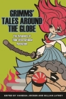 Grimms' Tales Around the Globe: The Dynamics of Their International Reception (Series in Fairy-Tale Studies) Cover Image