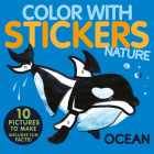 Color with Stickers: Ocean: Create 10 Pictures with Stickers! Cover Image