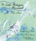 The Lake Michigan Mermaid: A Tale in Poems (Made in Michigan Writers) Cover Image