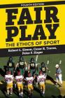 Fair Play: The Ethics of Sport Cover Image