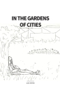 In the Gardens of Cities Cover Image