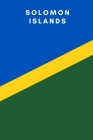 Solomon Islands: Country Flag A5 Notebook to write in with 120 pages Cover Image
