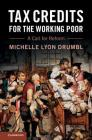Tax Credits for the Working Poor: A Call for Reform Cover Image
