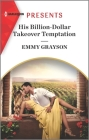 His Billion-Dollar Takeover Temptation: An Uplifting International Romance Cover Image