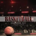 Basketball Calendar 2021: 16 Month Calendar Cover Image