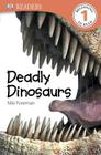 DK Readers L1: Deadly Dinosaurs (DK Readers Level 1) Cover Image