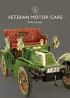 Veteran Motor Cars (Shire Library) Cover Image