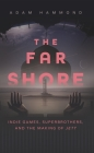 The Far Shore: The Art of Superbrothers and the Making of Jett Cover Image