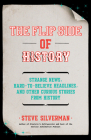The Flip Side of History: (Trivia Book, Hidden Facts) Cover Image