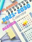 2021-2030 Ten Year Calendar: 10 Year Monthly Planner,120 Months Calendar Schedule Organizer Agenda, Yearly Goals, Task and Checklist Logbook Cover Image