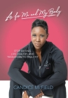 As For Me and My Body: Transform to Truly Fit Cover Image