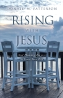 Rising with Jesus: God Pleasing Prayers to Start Your Day Cover Image