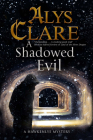 A Shadowed Evil: A Medieval Mystery (Hawkenlye Mystery #16) Cover Image