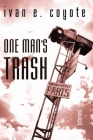 One Man's Trash: Stories Cover Image