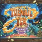 Toenail tea: Softcover Cover Image