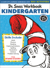 Dr. Seuss Workbook: Kindergarten: 300+ Fun Activities with Stickers and More! (Math, Phonics, Reading, Spelling, Vocabulary, Science, Problem Solving, Exploring Emotions) (Dr. Seuss Workbooks) Cover Image