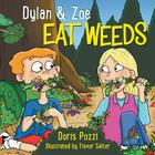 Dylan & Zoe Eat Weeds Cover Image
