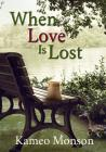When Love Is Lost Cover Image