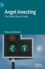 Angel Investing: The Untold Story of India Cover Image