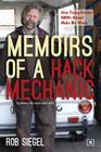 Memoirs of a Hack Mechanic: How Fixing Broken BMWs Helped Make Me Whole Cover Image